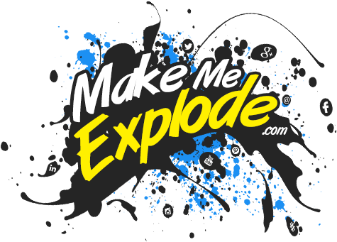 Make ME Explode